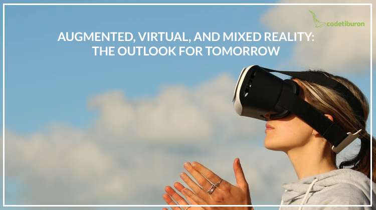 Augmented, virtual, and mixed reality
