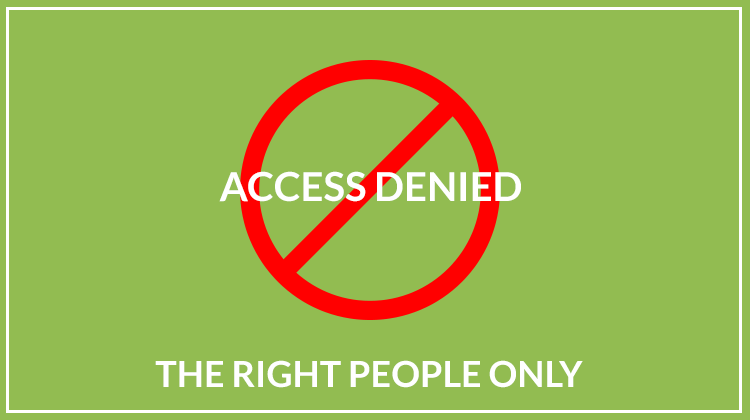 """A sign 'Access denied. The right people only"""""""