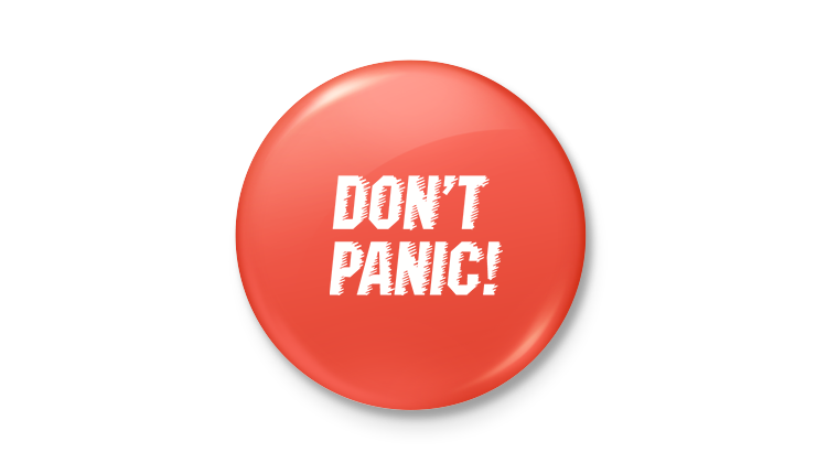 'Don't panic' button