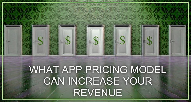 How to choose the best mobile app pricing model