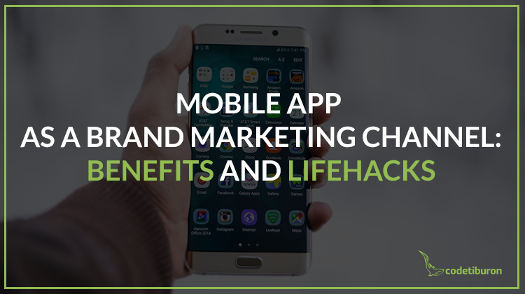 Mobile app as a brand marketing channel