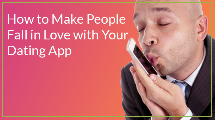How to make a dating app like Tinder, the cost and
