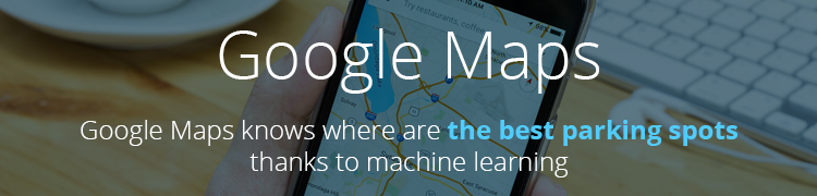 Machine learning in Google maps