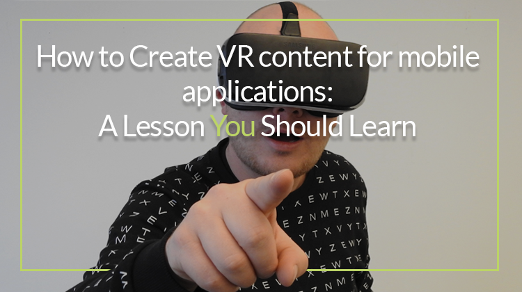 Create virtual reality content