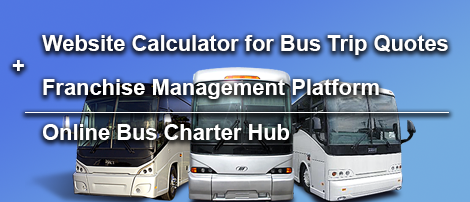 Bus Trip Quotes Website Calculator and Franchise Management Platform