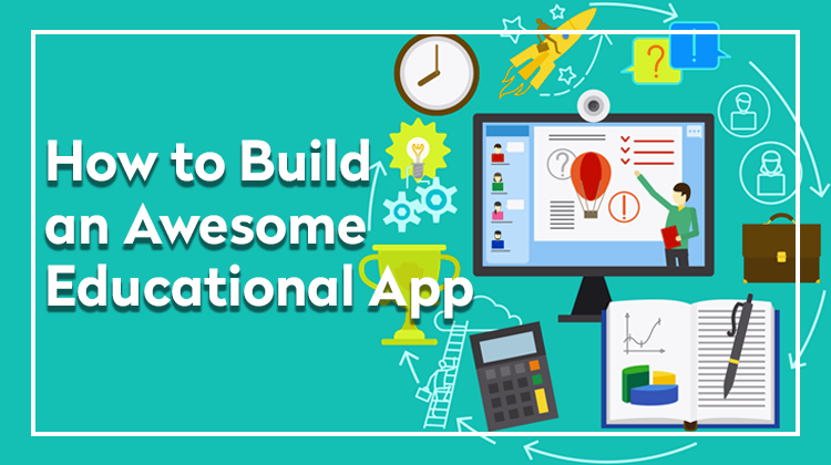 How to build an educational app