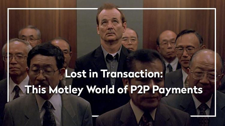 Mobile peer-to-peer payment app landscape 2019