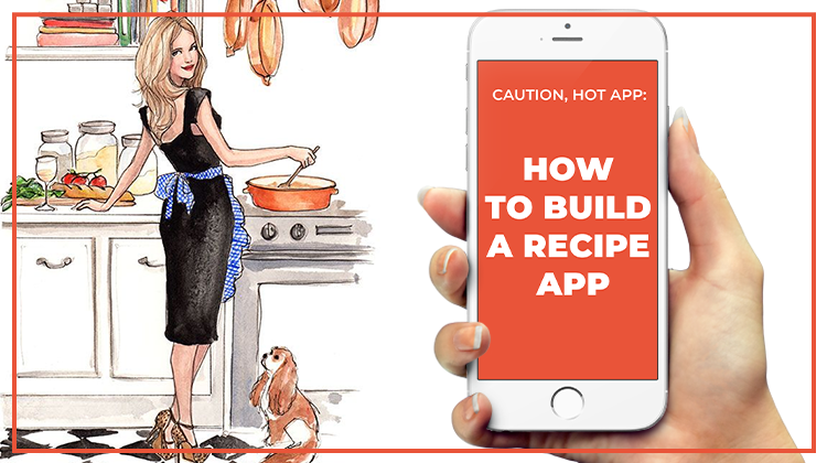 How to build a recipe app
