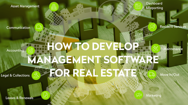 How to Develop Management Software for Real Estate