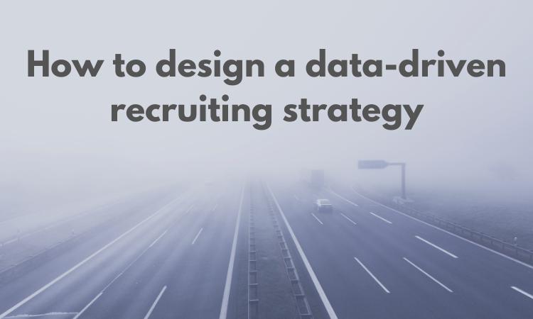 data driven recruiting strategy